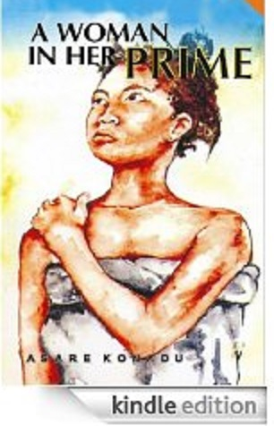 """KEYPOINTS OF """"A WOMAN IN HER PRIME"""" BY ASARE KONADU"""" FOR WAEC/NECO LITERATURE EXAMS (33)"""