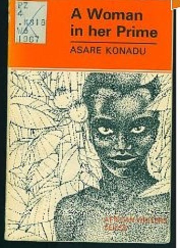"KEYPOINTS OF ""A WOMAN IN HER PRIME"" BY ASARE KONADU"" FOR WAEC/NECO LITERATURE EXAMS (33)"
