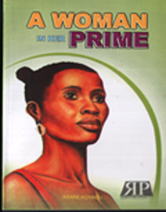 """ADDITIONAL CRITIQUES AND KEYPOINTS OF """"A WOMAN IN HER PRIME"""" FOR WAEC/NECO EXAMS (34)"""