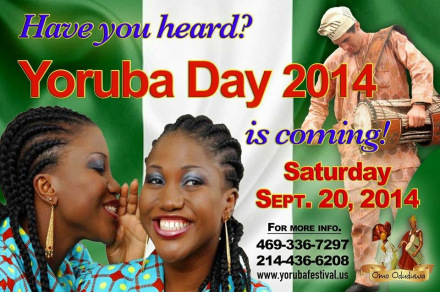 YORUBA FESTIVAL OF CULTURE 2014 IS HERE...SEE DETAILS WITHIN