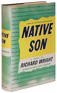 NATIVE SON BY RICHARD WRIGHT...DETAILED BACKGROUND/CONTEXT FOR DOWNLOAD (1-5)