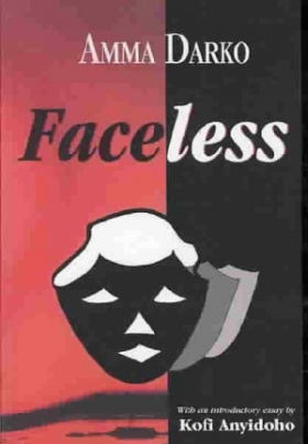 FACELESS BY AMMA DARKO...INTRODUCTION/BACKGROUND AND RELEVANT VIDEOS