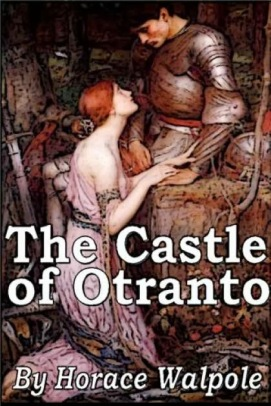 THE CASTLE OF OTRANTO…SUMMARY-PLOT OVERVIEW-SYNOPSIS (9-11)